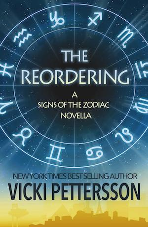 The Reordering (Signs of the Zodiac) by Vicki Pettersson