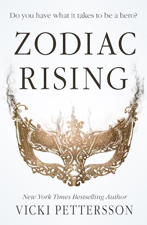 Zodiac Rising by Vicki Pettersson