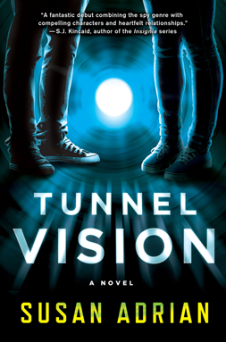 Susan Adrian's first book, TUNNEL VISION.